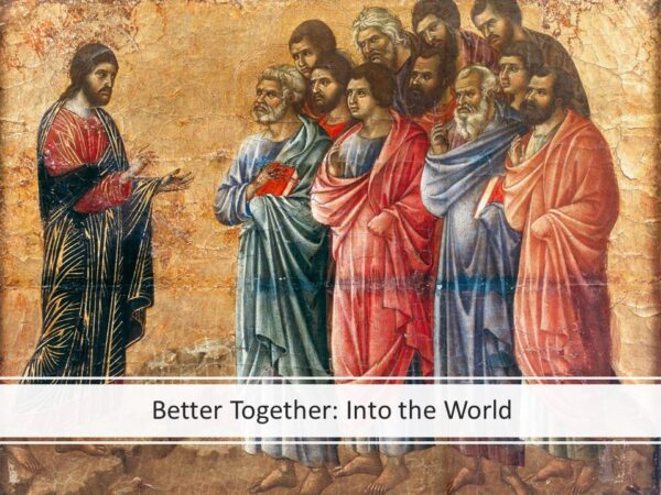 Better Together: Into the World